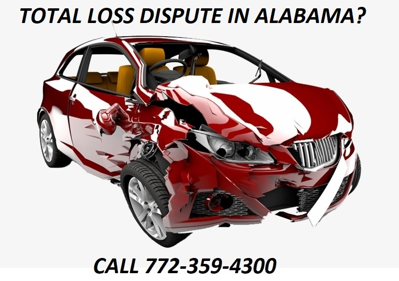 TOTAL LOSS DISPUTE IN ALABAMA